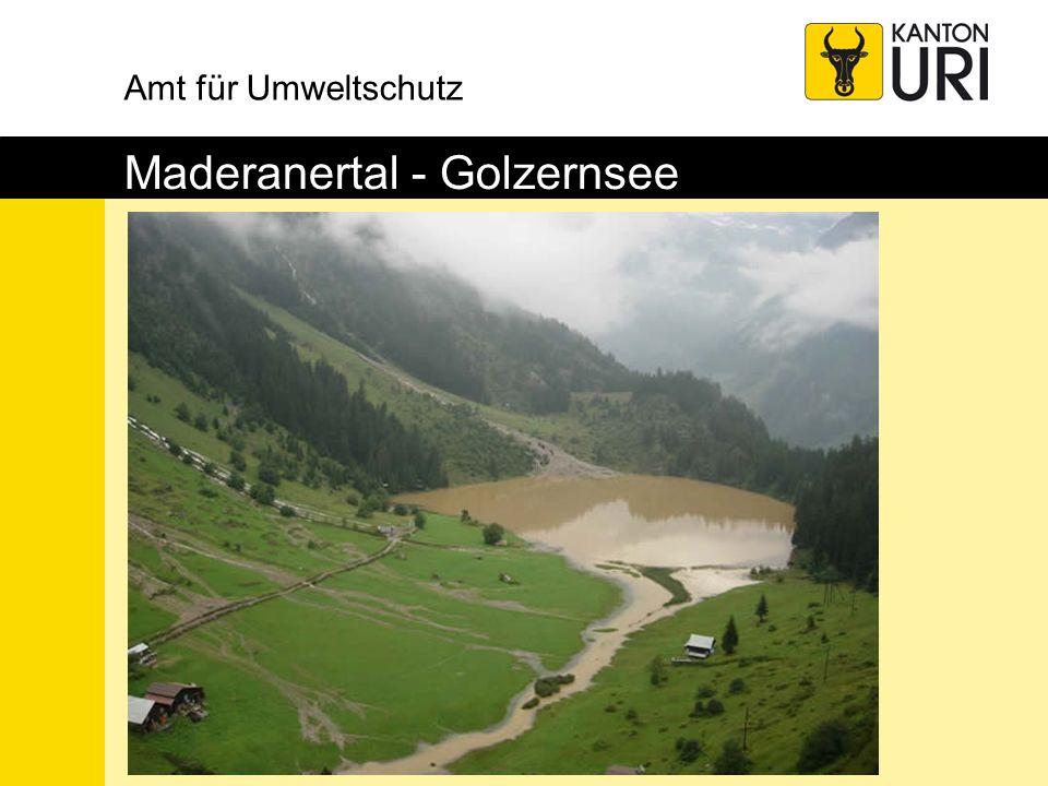 Amt für Umweltschutz Maderanertal - Golzernsee