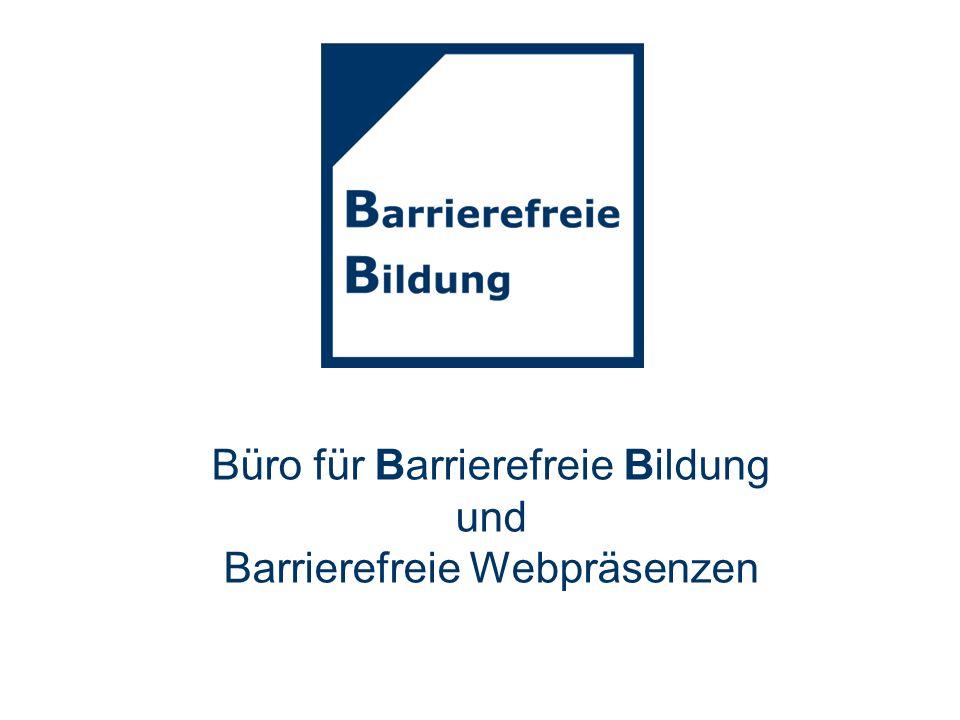 Behindertenspezifische Kommunikations- und Interaktionsangebote Eine praxisorientierte Analyse Büro für Barrierefreie Bildung und Barrierefreie Webpräsenzen