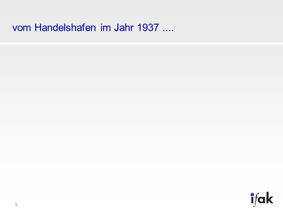 3 vom Handelshafen im Jahr 1937....