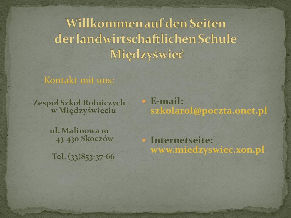 Kontakt mit uns: Zespół Szkół Rolniczych w Międzyświeciu ul.