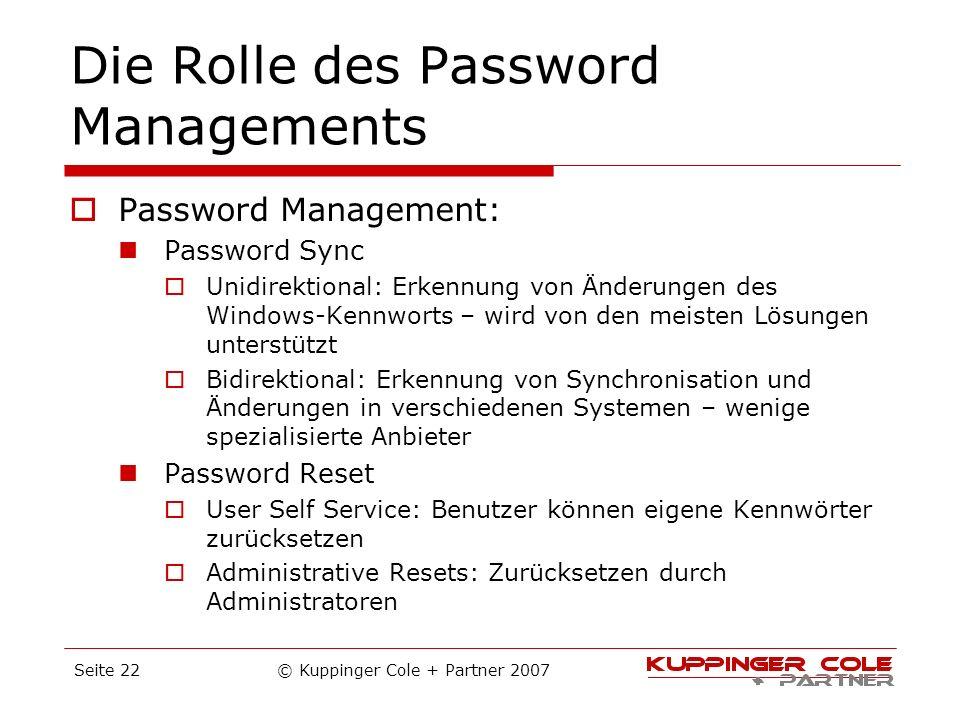 Die Rolle des Password Managements Password Management: Password Sync Unidirektional: Erkennung von Änderungen des Windows-Kennworts – wird von den me