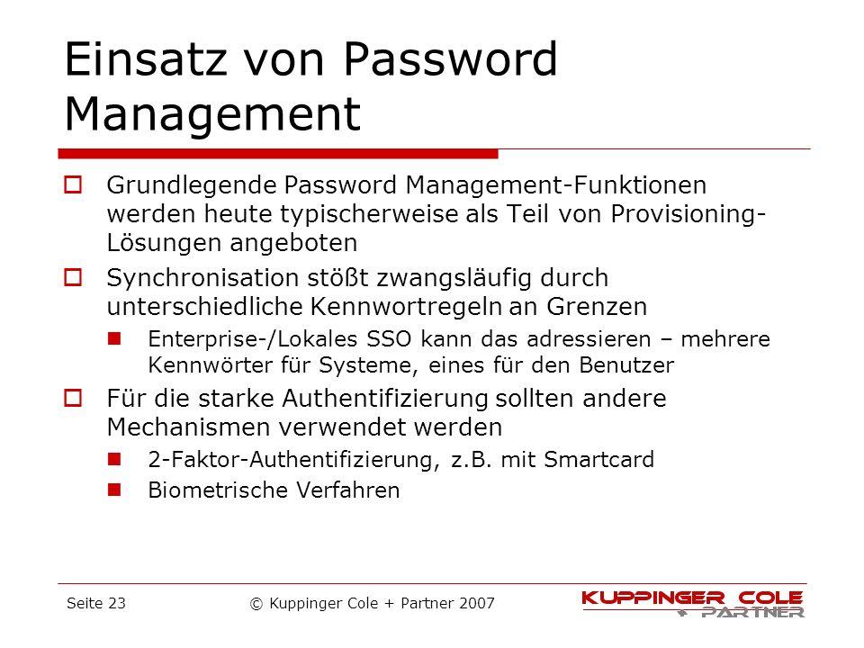 Einsatz von Password Management Grundlegende Password Management-Funktionen werden heute typischerweise als Teil von Provisioning- Lösungen angeboten