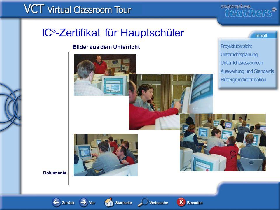 Bilder aus dem Unterricht Dokumente IC³-Zertifikat für Hauptschüler
