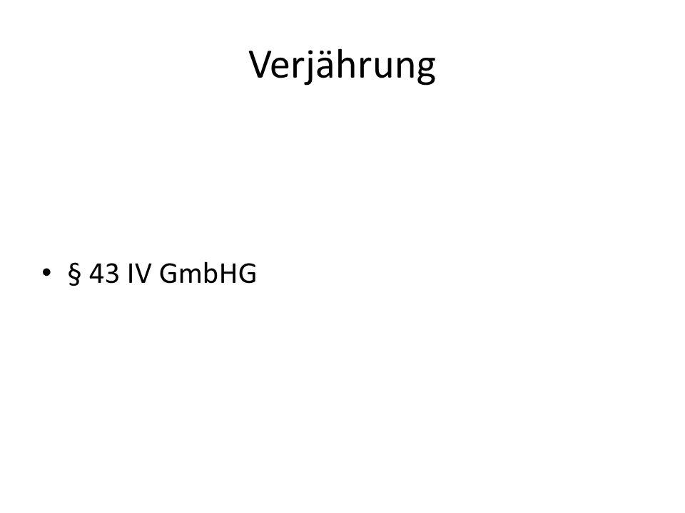 Verjährung § 43 IV GmbHG