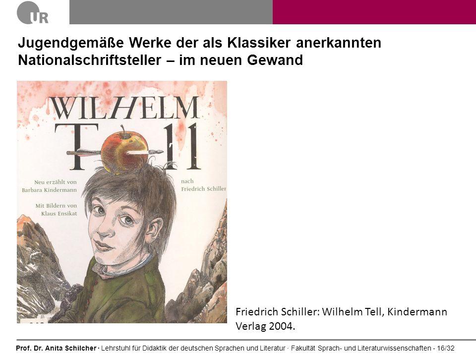Prof. Dr. Anita Schilcher · Lehrstuhl für Didaktik der deutschen Sprachen und Literatur · Fakultät Sprach- und Literaturwissenschaften - 16/32 Jugendg