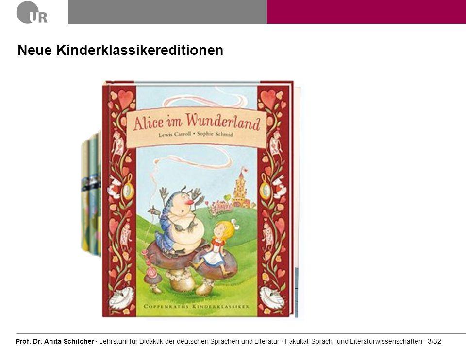 Prof. Dr. Anita Schilcher · Lehrstuhl für Didaktik der deutschen Sprachen und Literatur · Fakultät Sprach- und Literaturwissenschaften - 3/32 Neue Kin
