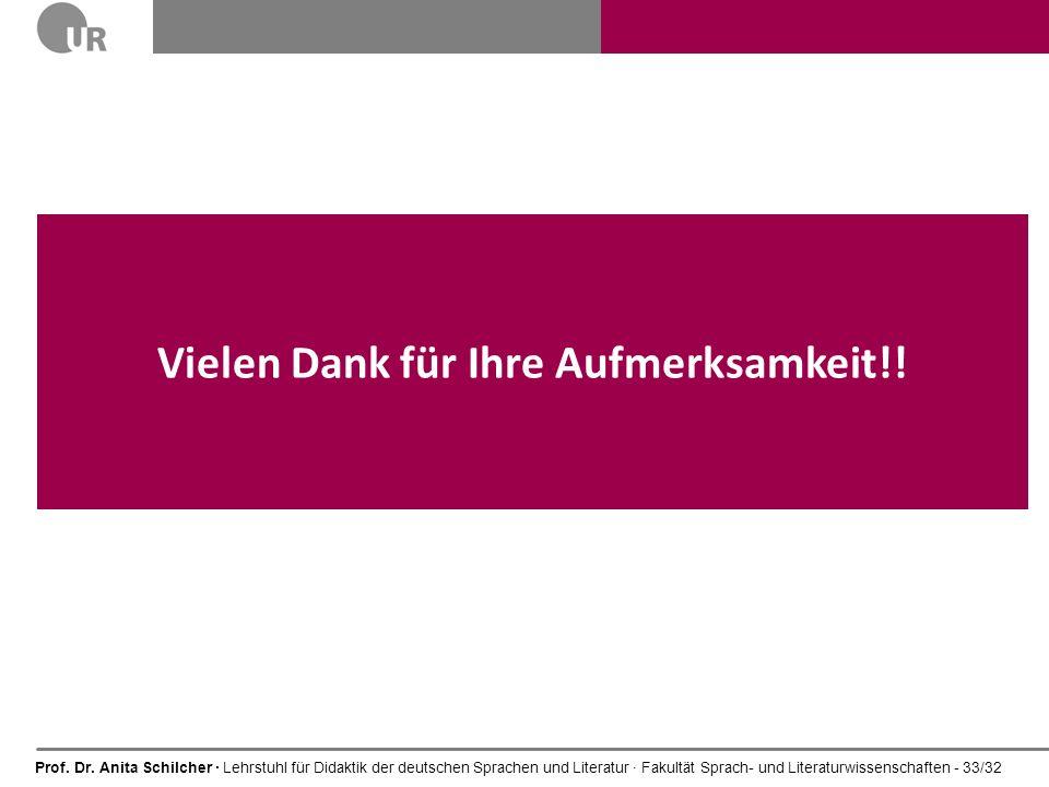 Prof. Dr. Anita Schilcher · Lehrstuhl für Didaktik der deutschen Sprachen und Literatur · Fakultät Sprach- und Literaturwissenschaften - 33/32 Vielen