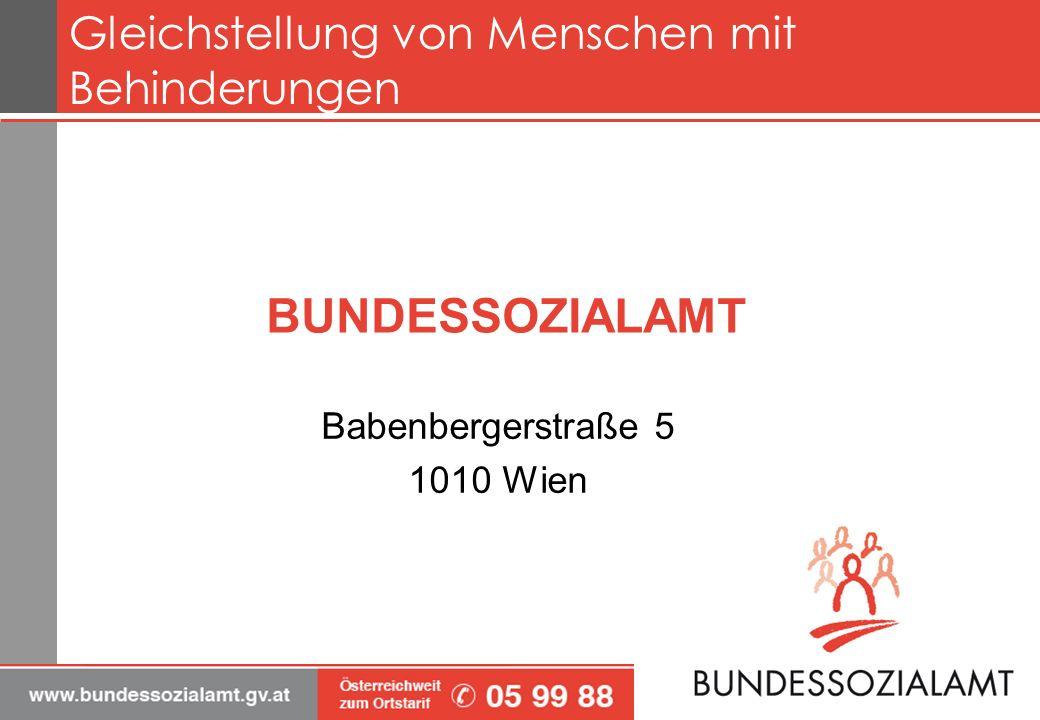 BUNDESSOZIALAMT Babenbergerstraße 5 1010 Wien Gleichstellung von Menschen mit Behinderungen