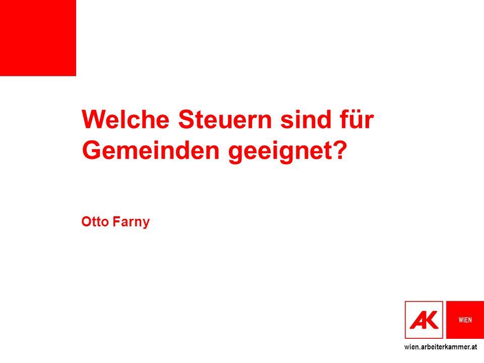 wien.arbeiterkammer.at Welche Steuern sind für Gemeinden geeignet? Otto Farny