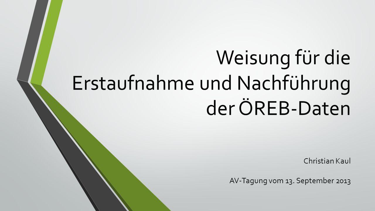 Zweck der Weisung Die Weisung beschreibt die Abläufe und Zuständigkeiten zur erstmaligen Übernahme der bestehenden Daten der Kantonalen Mehranforderungen AV93 (KMAF) in den ÖREB-Kataster und zur laufenden Nachführung der Daten im ÖREB-Kataster.