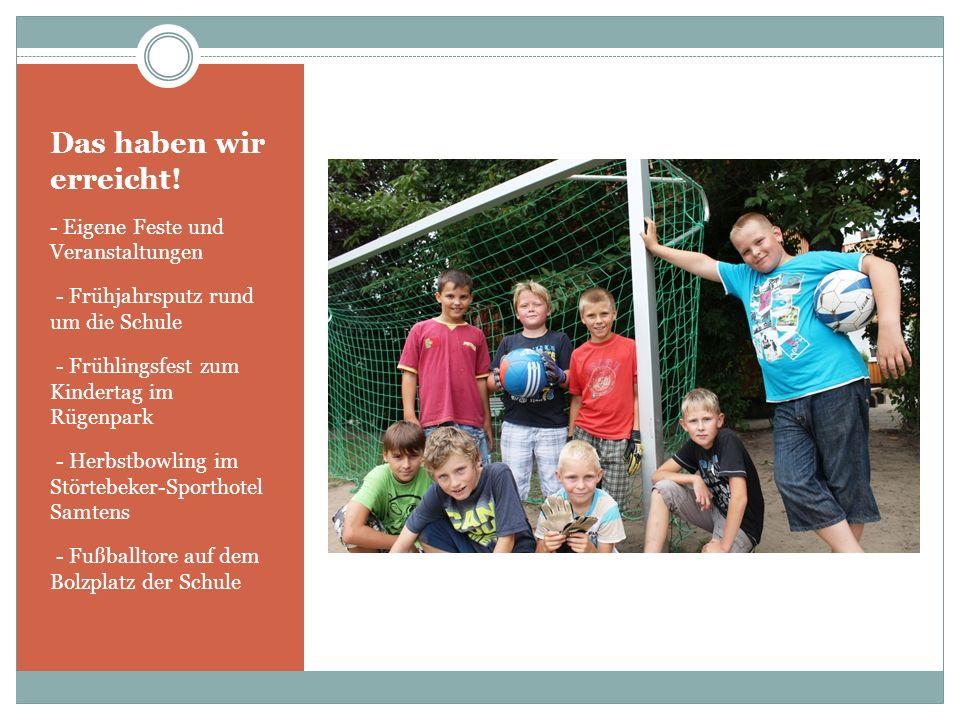 Das haben wir geschafft! - Förderung von Projekten der Berufsorientierung - Mitgliedschaft im Kreissportbund - Unterstützung durch den Landessportbund