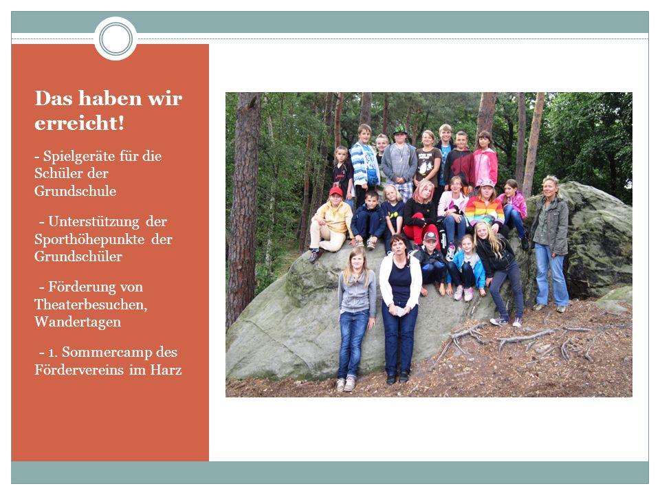 Das haben wir erreicht! - Eigene Feste und Veranstaltungen - Frühjahrsputz rund um die Schule - Frühlingsfest zum Kindertag im Rügenpark - Herbstbowli