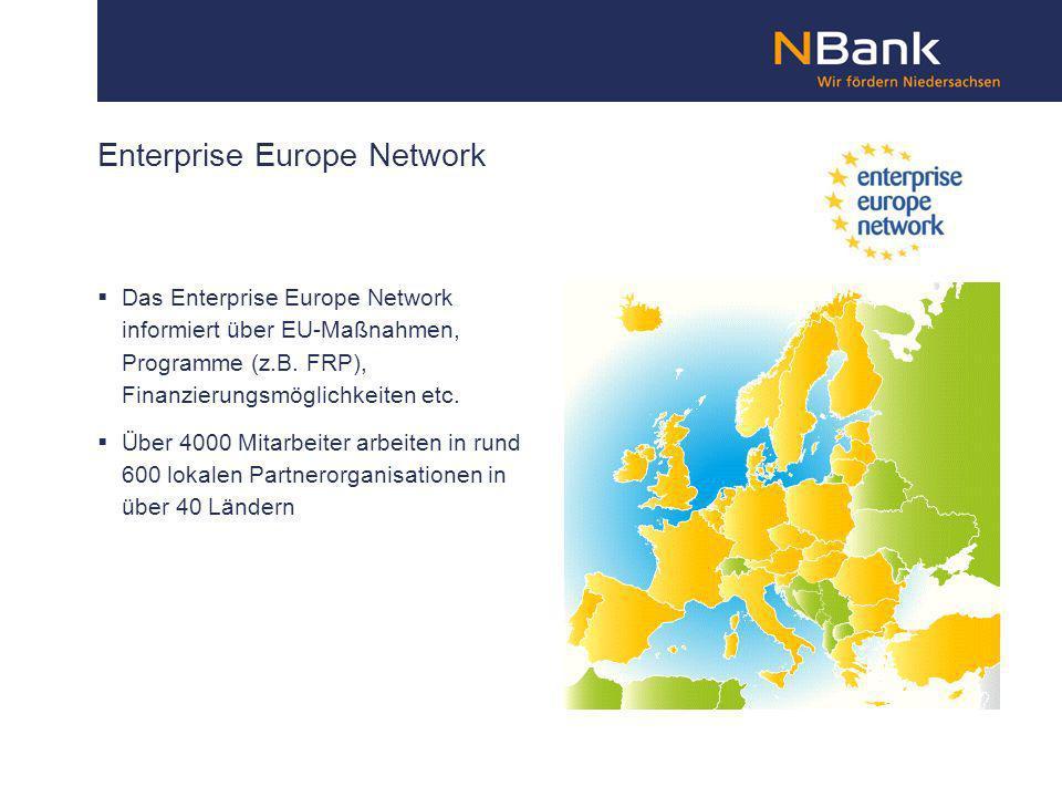 Enterprise Europe Network Das Enterprise Europe Network informiert über EU-Maßnahmen, Programme (z.B. FRP), Finanzierungsmöglichkeiten etc. Über 4000