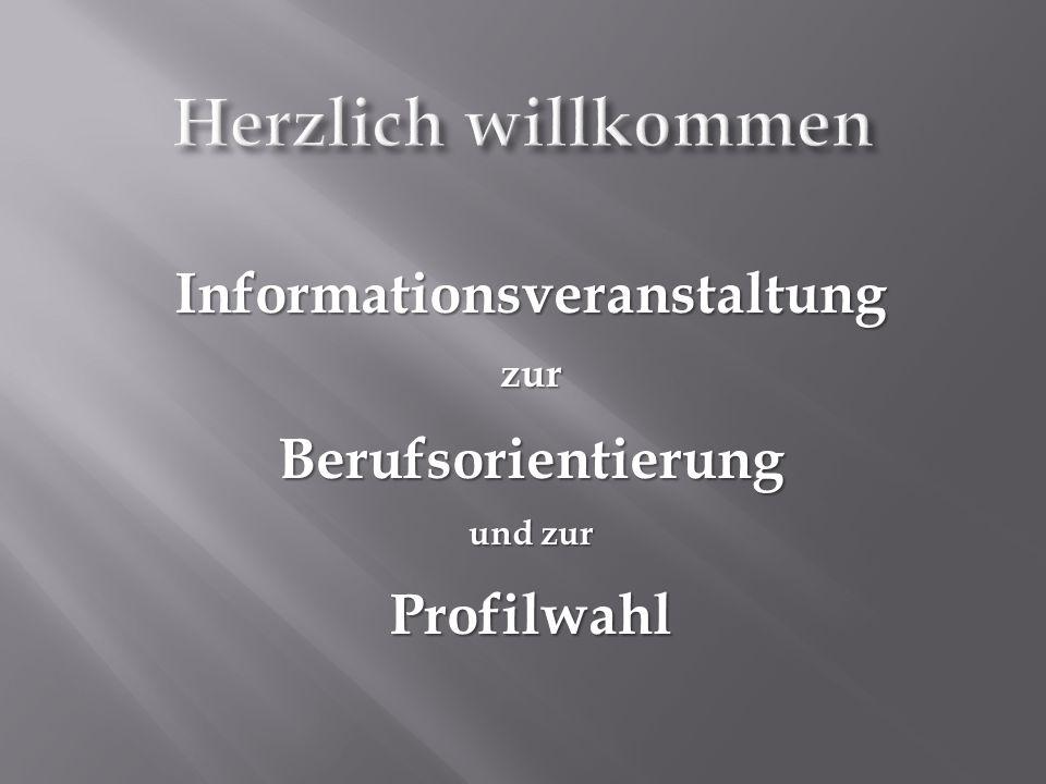 InformationsveranstaltungzurBerufsorientierung und zur Profilwahl