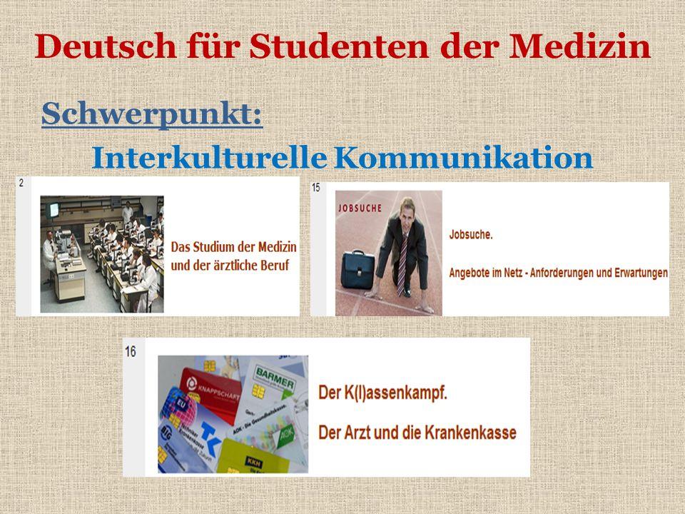 Deutsch für Studenten der Medizin Schwerpunkt: Interkulturelle Kommunikation