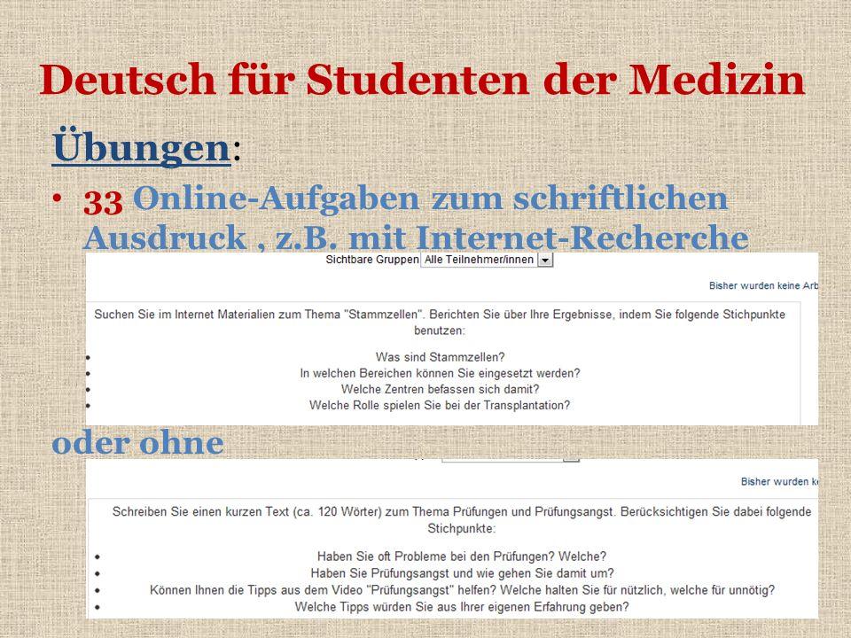 Deutsch für Studenten der Medizin Übungen: 33 Online-Aufgaben zum schriftlichen Ausdruck, z.B. mit Internet-Recherche oder ohne
