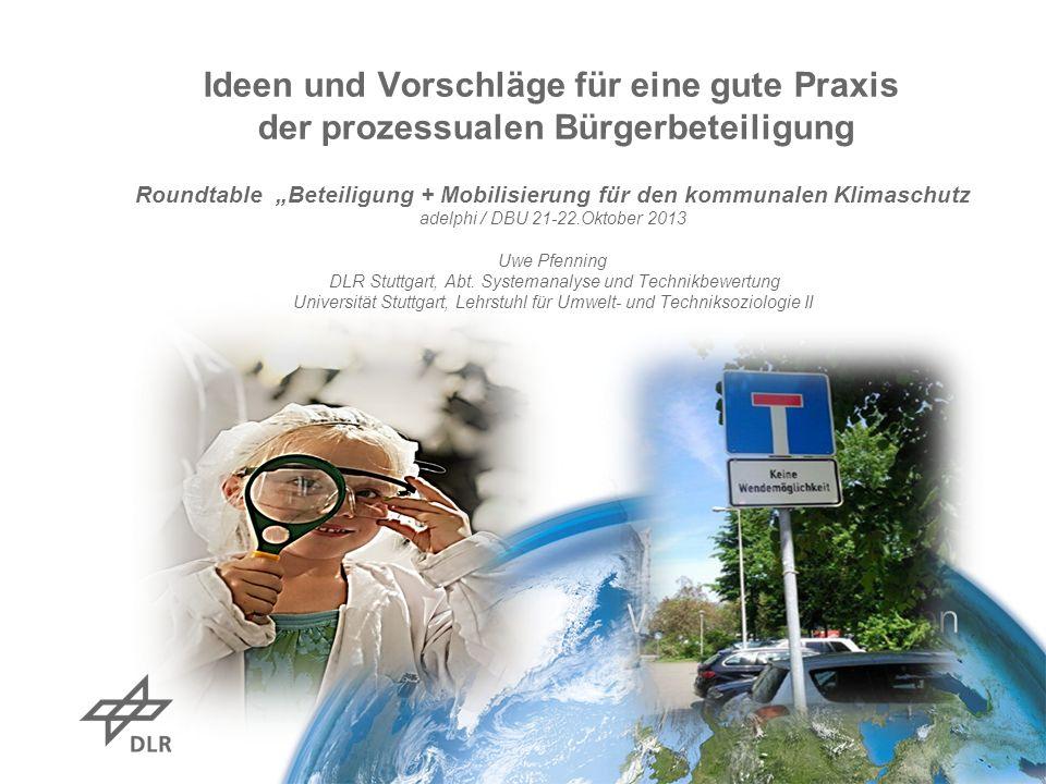 Ideen und Vorschläge für eine gute Praxis der prozessualen Bürgerbeteiligung Roundtable Beteiligung + Mobilisierung für den kommunalen Klimaschutz ade