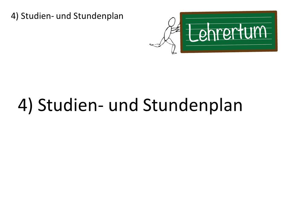 4) Studien- und Stundenplan