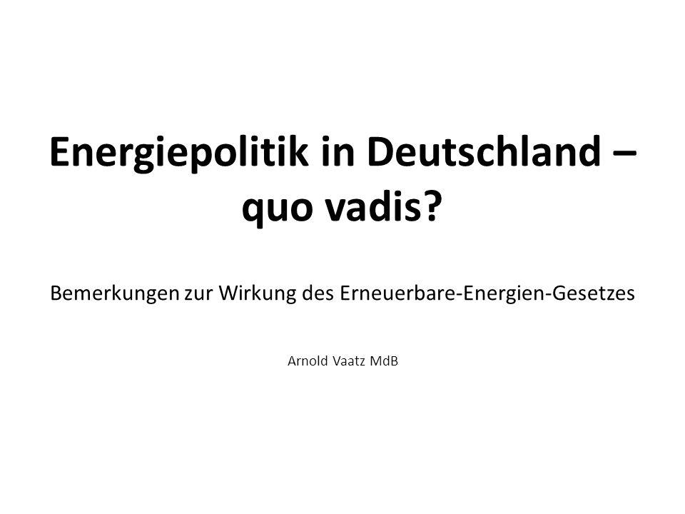 Energiepolitik in Deutschland – quo vadis.