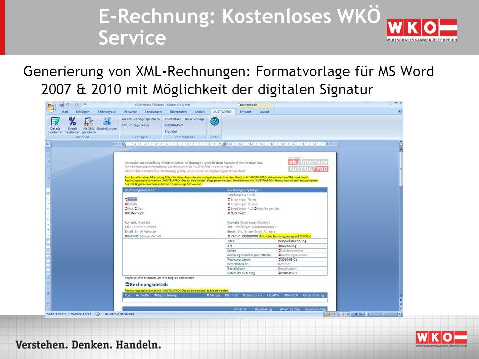 Generierung von XML-Rechnungen: Formatvorlage für MS Word 2007 & 2010 mit Möglichkeit der digitalen Signatur E-Rechnung: Kostenloses WKÖ Service