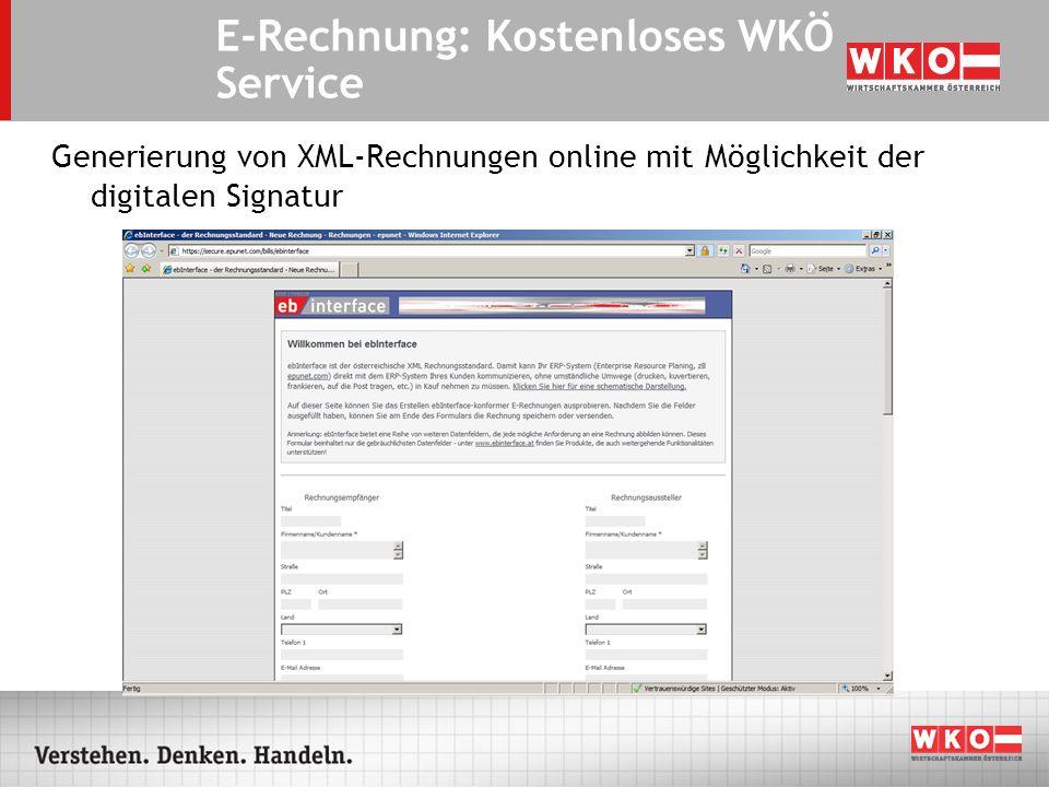 Generierung von XML-Rechnungen online mit Möglichkeit der digitalen Signatur E-Rechnung: Kostenloses WKÖ Service