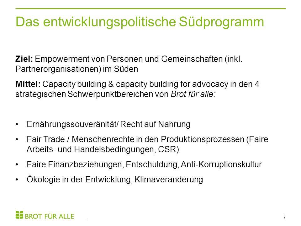 Das entwicklungspolitische Südprogramm. 7 Ziel: Empowerment von Personen und Gemeinschaften (inkl.