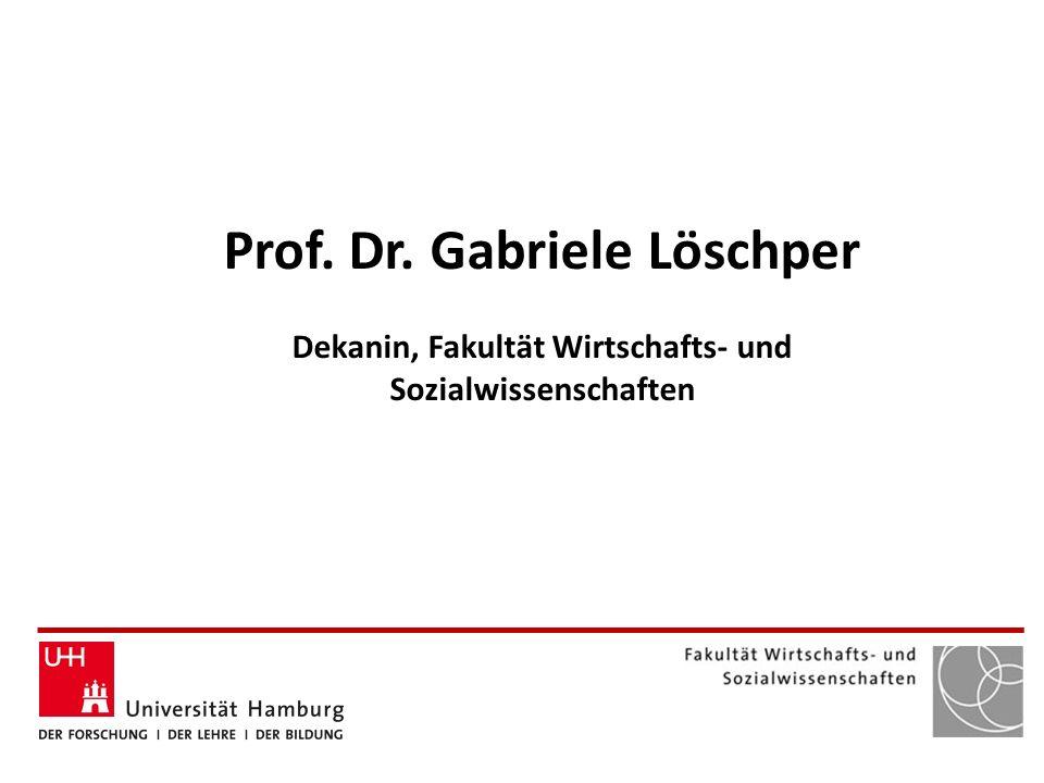 Prof. Dr. Gabriele Löschper Dekanin, Fakultät Wirtschafts- und Sozialwissenschaften
