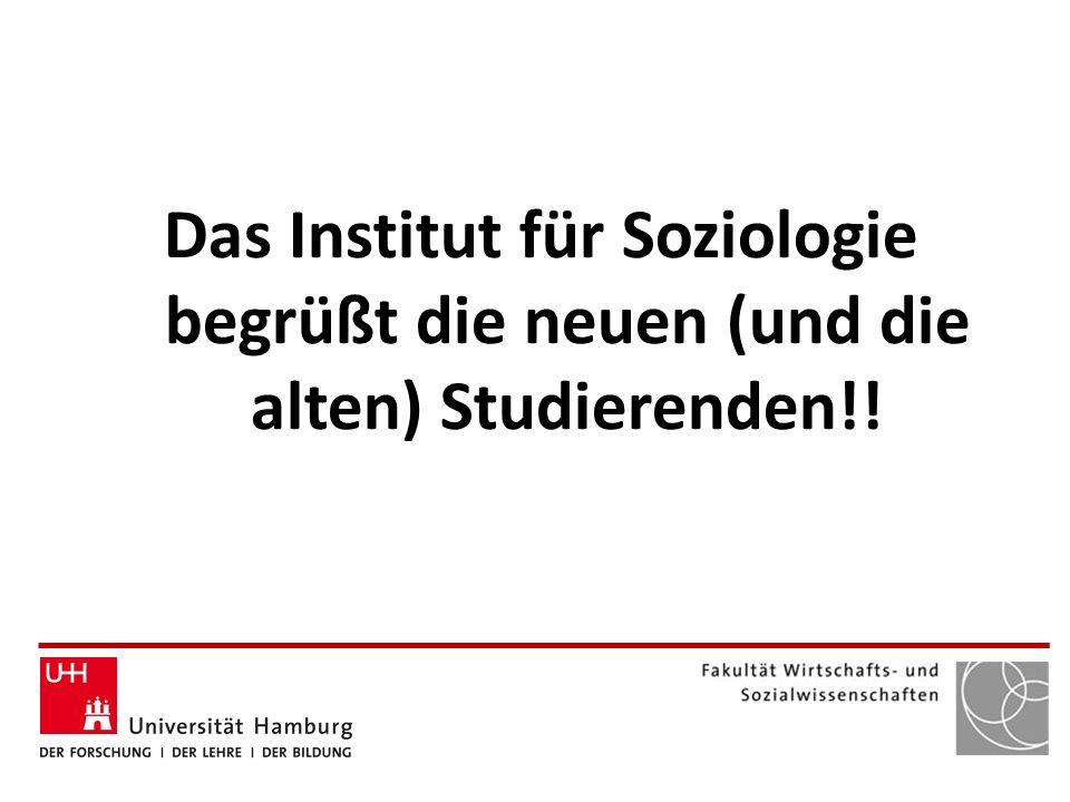 Das Institut für Soziologie begrüßt die neuen (und die alten) Studierenden!!