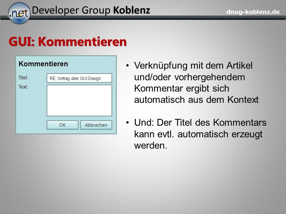 dnug-koblenz.de GUI: Kommentieren Kommentieren Titel: RE: Vortrag über GUI-Design Text: AbbrechenOK Verknüpfung mit dem Artikel und/oder vorhergehende