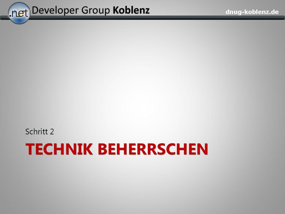 dnug-koblenz.de TECHNIK BEHERRSCHEN Schritt 2