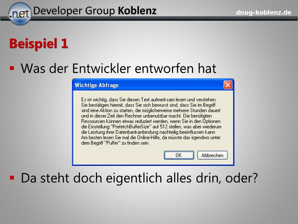 dnug-koblenz.de Beispiel 1 Was der Entwickler entworfen hat Da steht doch eigentlich alles drin, oder?