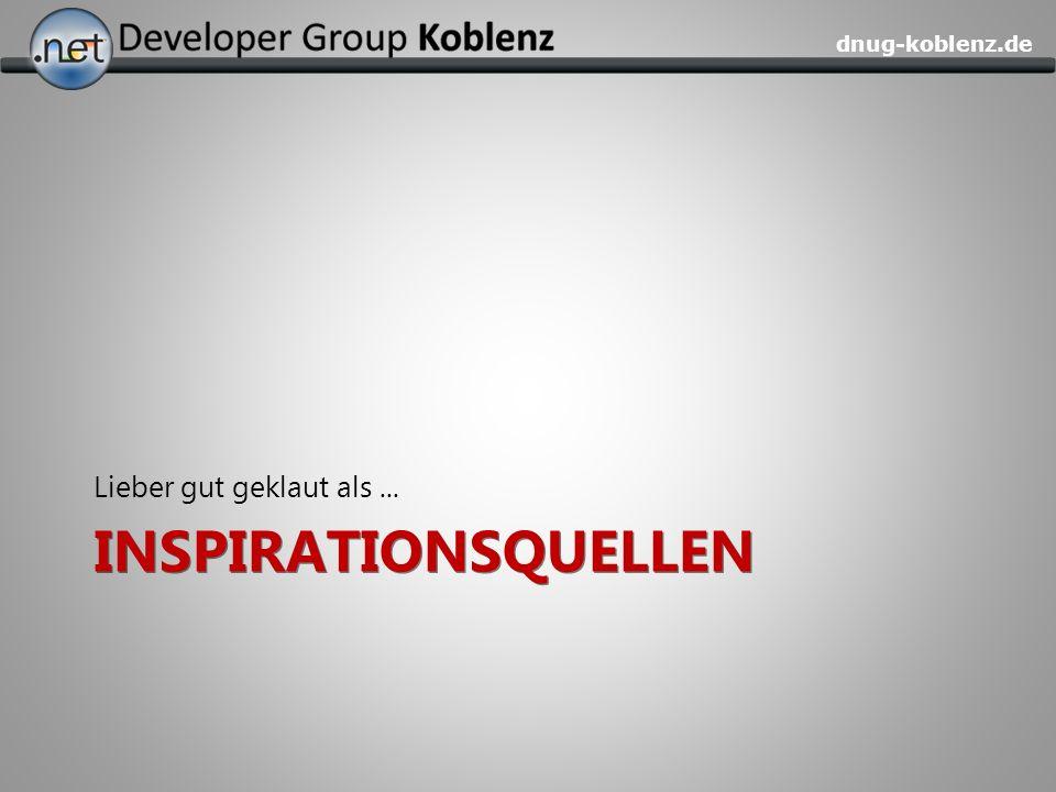dnug-koblenz.de INSPIRATIONSQUELLEN Lieber gut geklaut als...