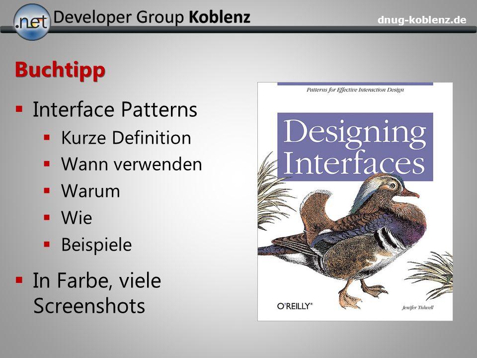 dnug-koblenz.de Buchtipp Interface Patterns Kurze Definition Wann verwenden Warum Wie Beispiele In Farbe, viele Screenshots