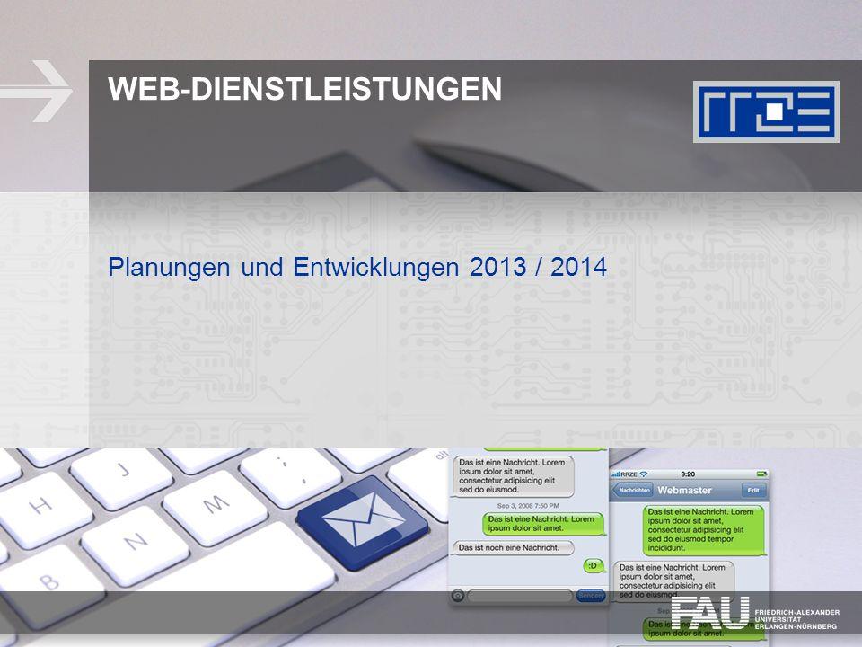 6 RRZE Webdienst– Zahlen, Daten, Fakten 00.00.2013   Thema   Name des Vortragenden 660 Webauftritte auf Linux- und Suncluster 260 Zusätzliche Aliase (z.B.