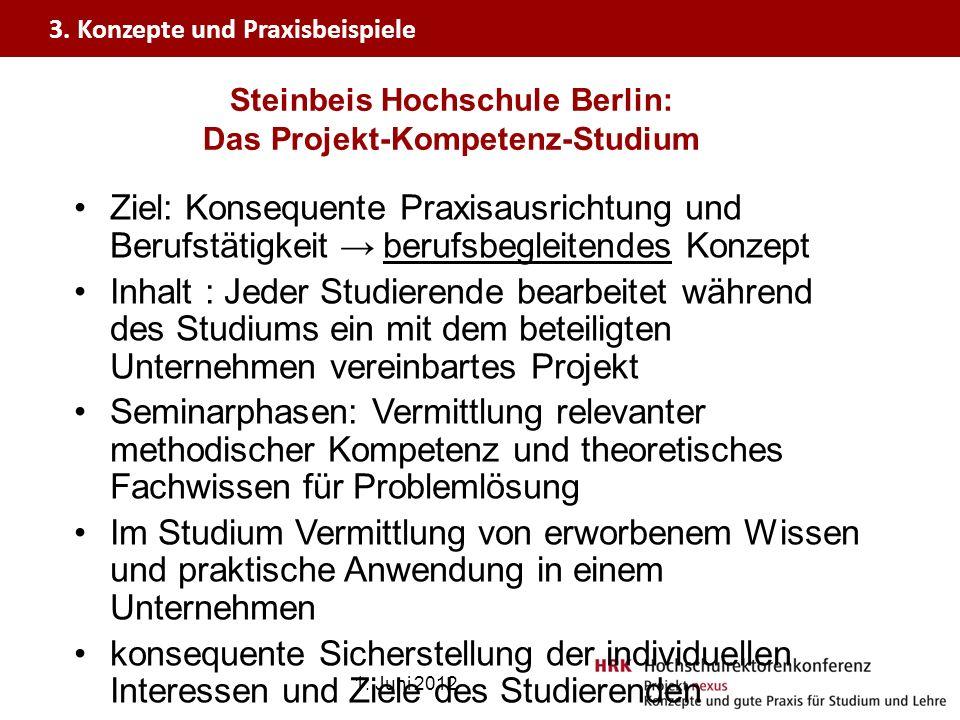 Steinbeis Hochschule Berlin: Das Projekt-Kompetenz-Studium Ziel: Konsequente Praxisausrichtung und Berufstätigkeit berufsbegleitendes Konzept Inhalt :