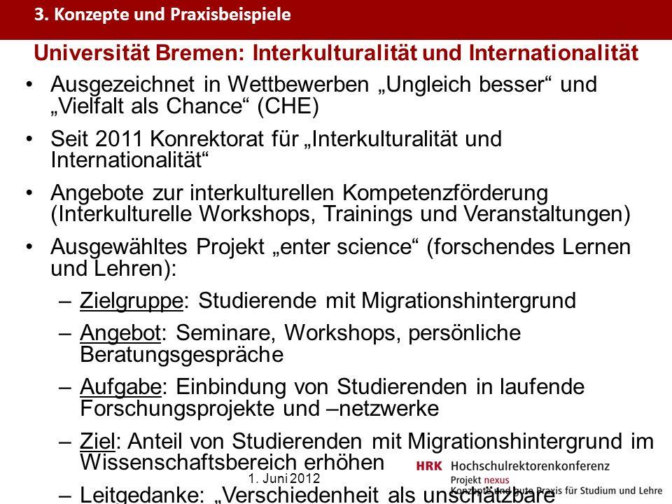 Ausgezeichnet in Wettbewerben Ungleich besser und Vielfalt als Chance (CHE) Seit 2011 Konrektorat für Interkulturalität und Internationalität Angebote