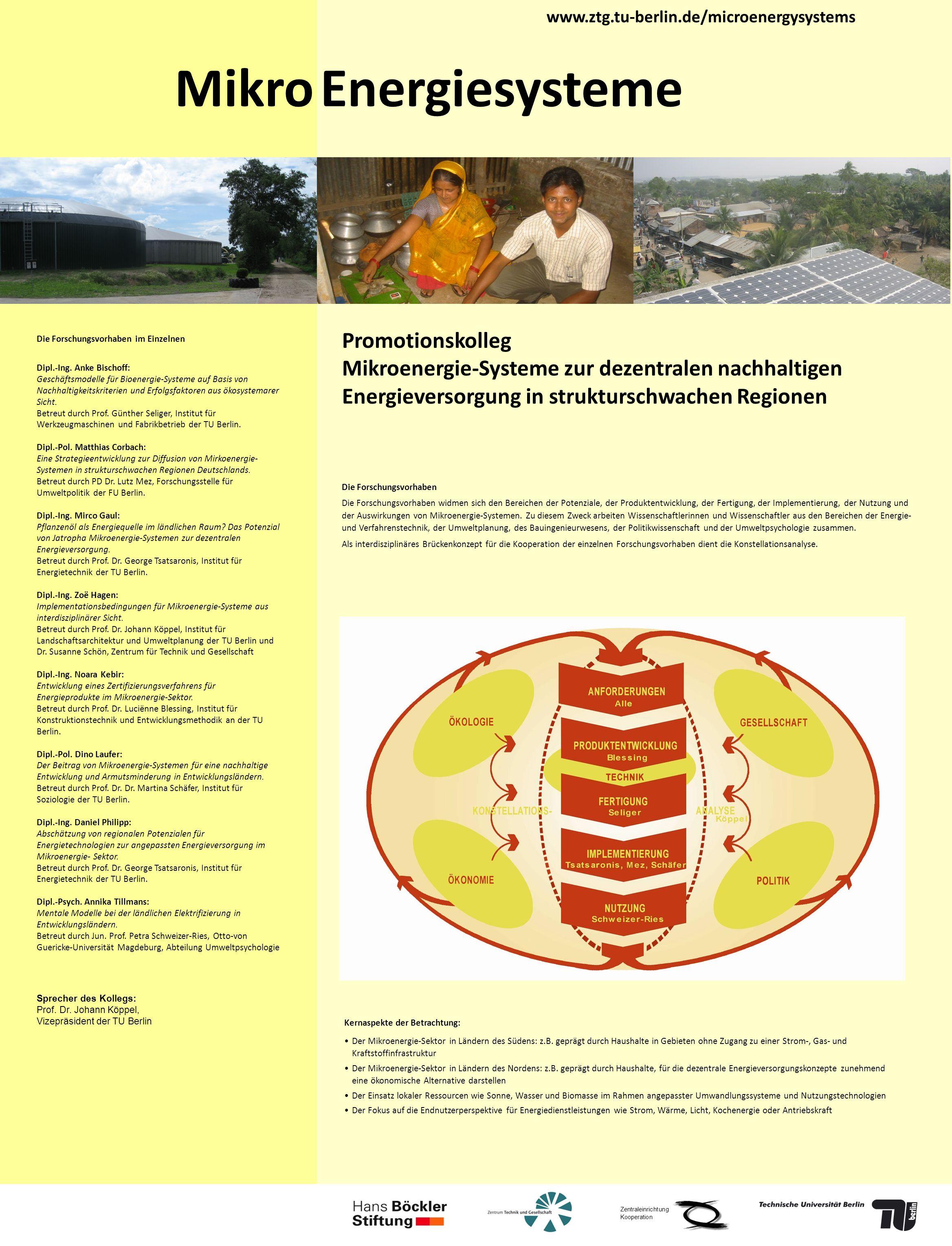 Die Forschungsvorhaben im Einzelnen Dipl.-Ing. Anke Bischoff: Geschäftsmodelle für Bioenergie-Systeme auf Basis von Nachhaltigkeitskriterien und Erfol