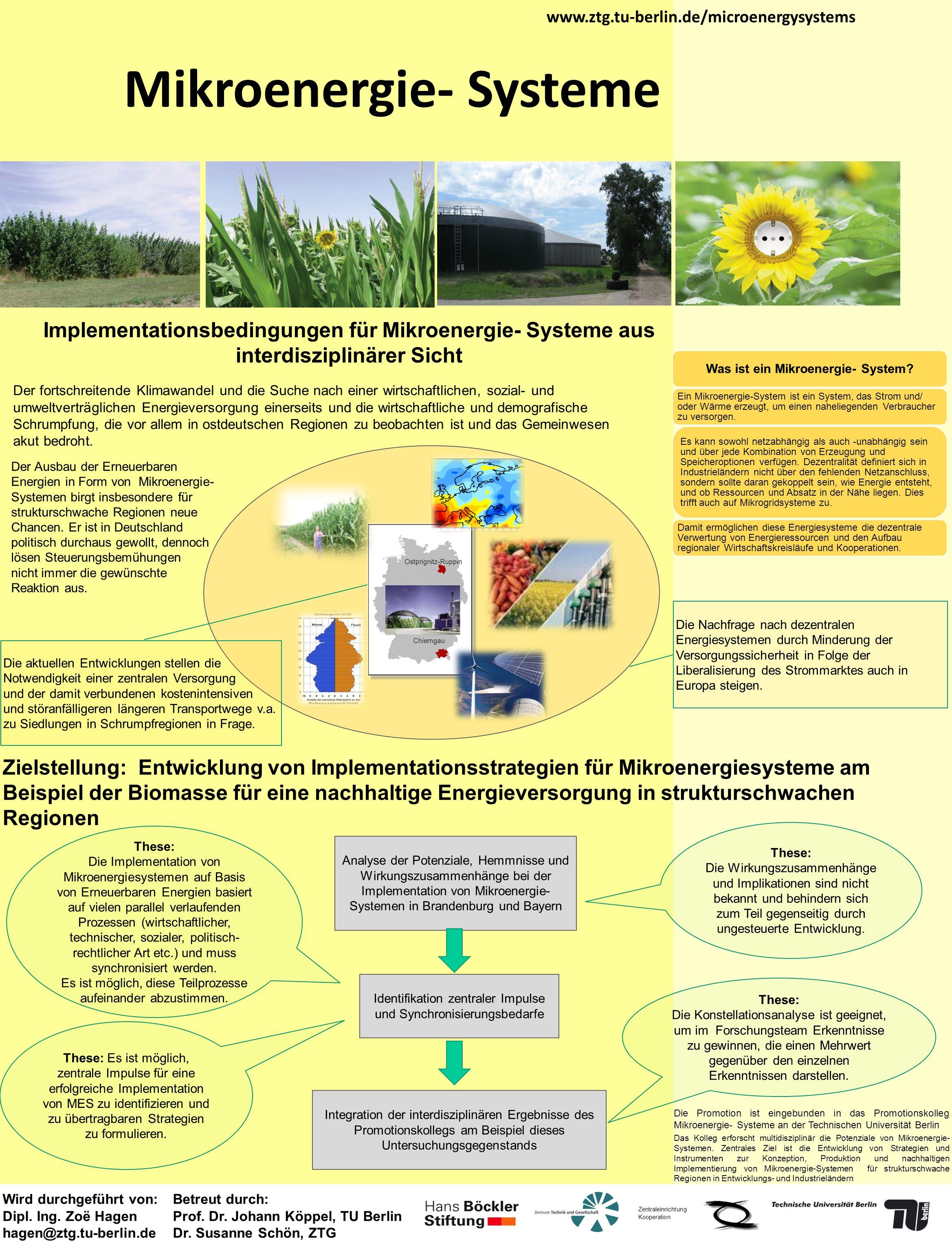 Mikroenergie- Systeme www.ztg.tu-berlin.de/microenergysystems Zentraleinrichtung Kooperation Was ist ein Mikroenergie- System? Ein Mikroenergie-System