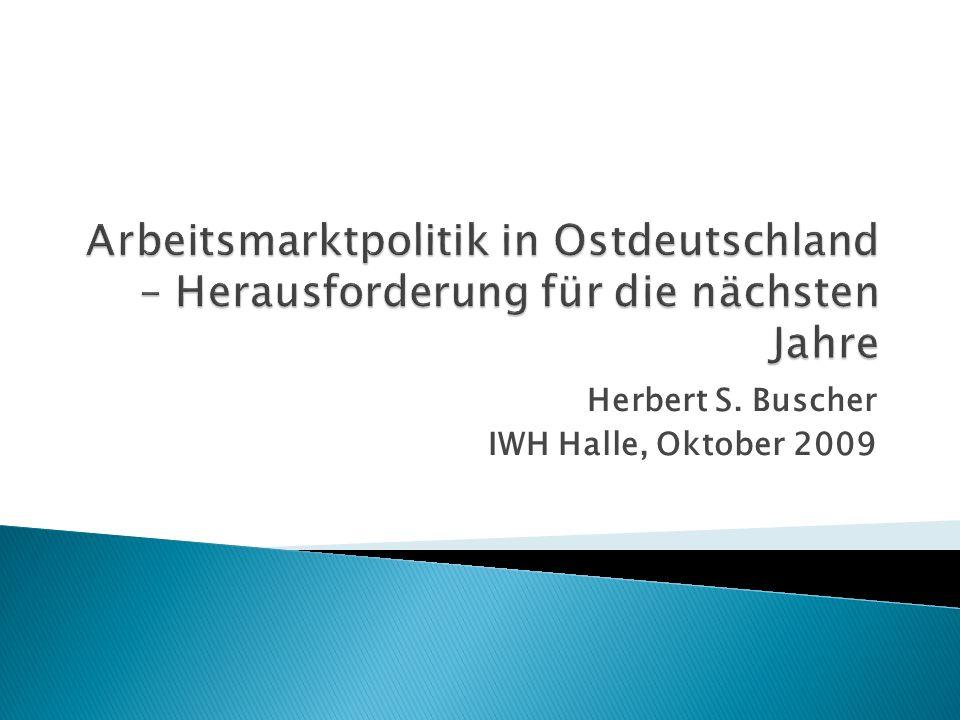 Hartz IV und soziale Kälte; 1--Jobs, Ich- AG Hartz-Reformen (I – III) und ihre Evaluation Bürgergeld – Bad Schmiedeberg: Lohnzuschüsse / Kombilohnmodelle Langzeitarbeitslosigkeit Ost-West-Lohnunterschiede, Lohnanpassung Abwanderung / Pendler