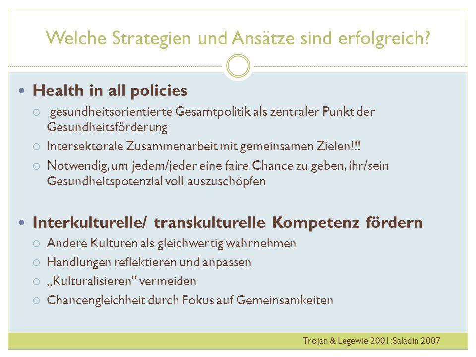 Welche Strategien und Ansätze sind erfolgreich? Health in all policies gesundheitsorientierte Gesamtpolitik als zentraler Punkt der Gesundheitsförderu
