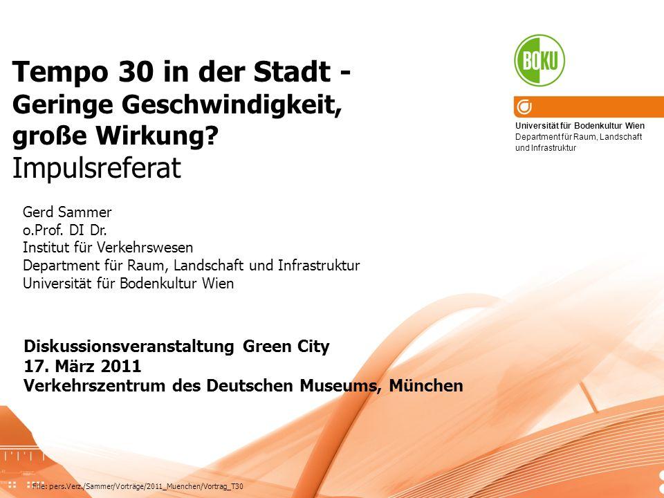 ITS, Dep.RaLI, BOKU Vienna2 Fragen zu Tempo 30 Beitrag zu mehr Verkehrssicherheit.