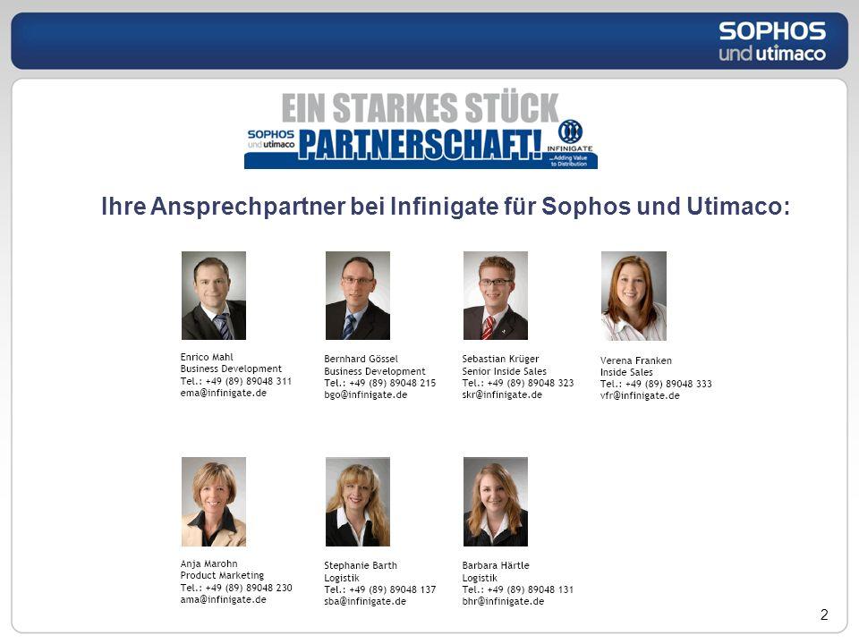 2 Ihre Ansprechpartner bei Infinigate für Sophos und Utimaco: