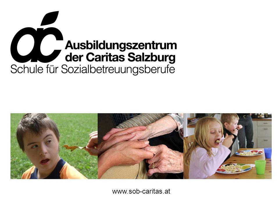 Schule für Sozialbetreuungsberufe www.sob-caritas.at