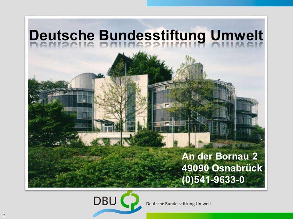 2 An der Bornau 2 49090 Osnabrück (0)541-9633-0