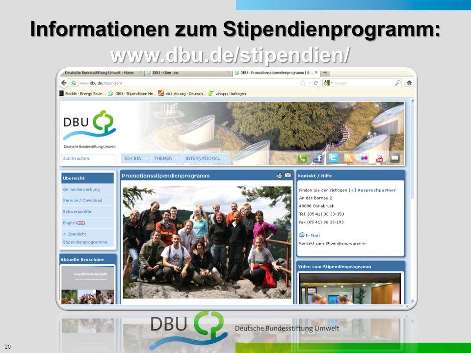 20 Informationen zum Stipendienprogramm: www.dbu.de/stipendien/