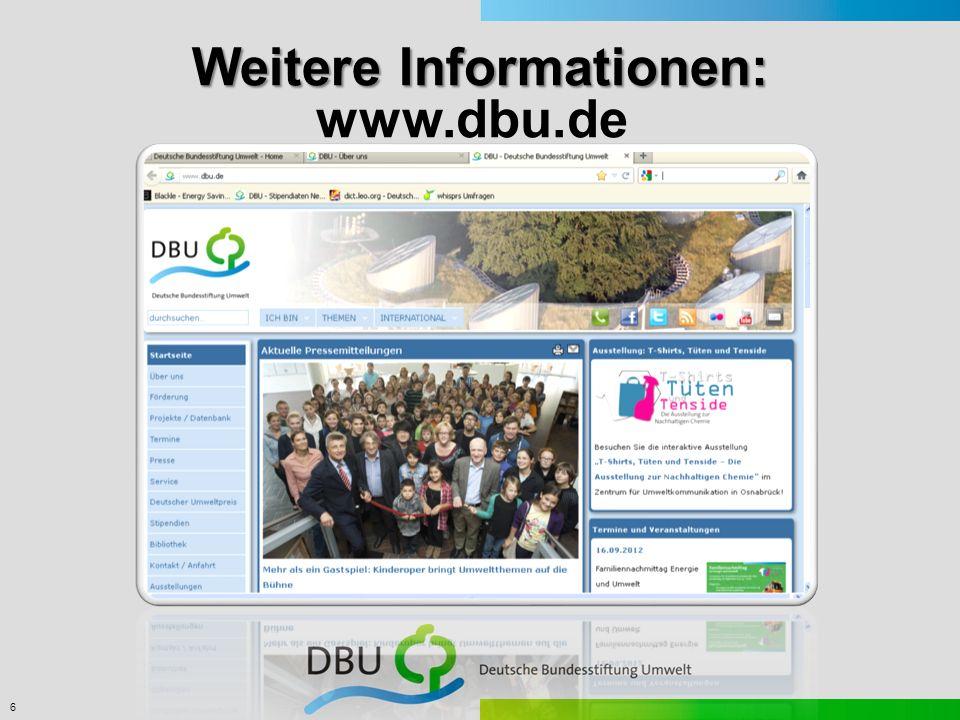 6 Weitere Informationen: www.dbu.de