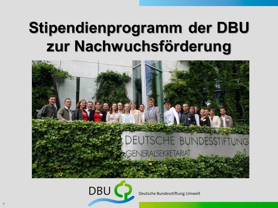 7 Stipendienprogramm der DBU zur Nachwuchsförderung