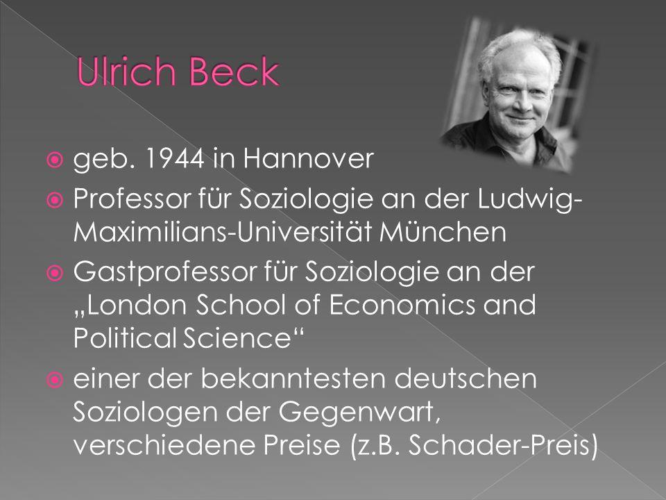 geb. 1944 in Hannover Professor für Soziologie an der Ludwig- Maximilians-Universität München Gastprofessor für Soziologie an der London School of Eco