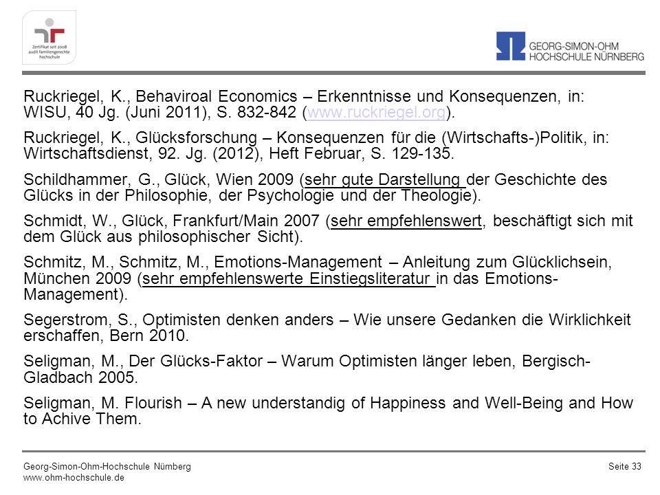 Ruckriegel, K., Behaviroal Economics – Erkenntnisse und Konsequenzen, in: WISU, 40 Jg. (Juni 2011), S. 832-842 (www.ruckriegel.org).www.ruckriegel.org