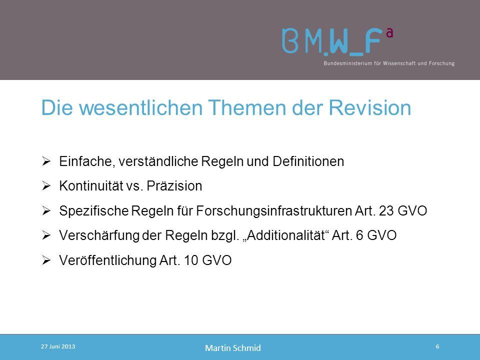 Martin Schmid Revision des Beihilfenrechts für F&E&I Veröffentlichung der Halbzeitevaluierung der Anwendung des Beihilfenrahmens im August 2011 Öffent